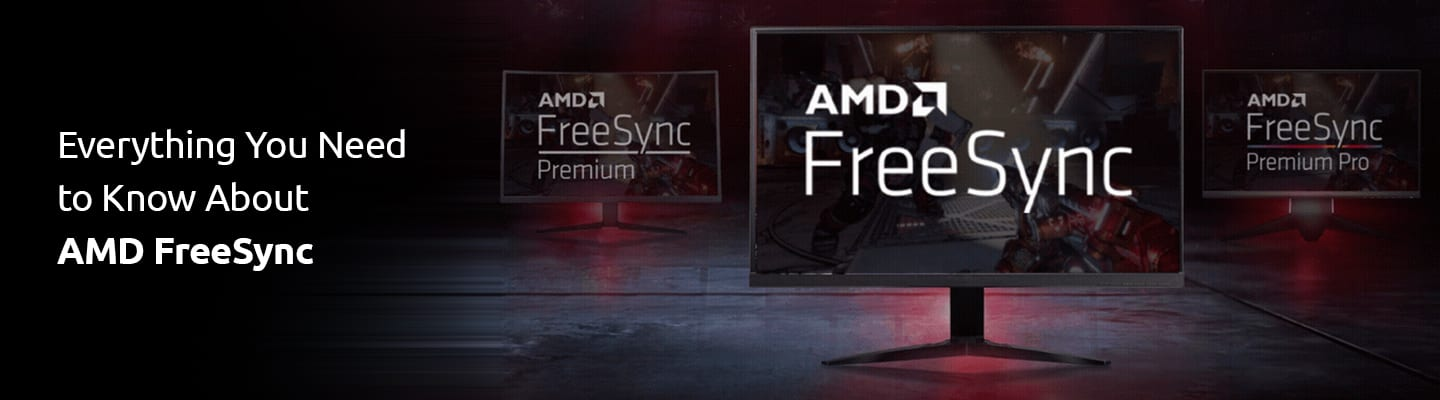 Everything You Need To Know About Amd Freesync Syntech