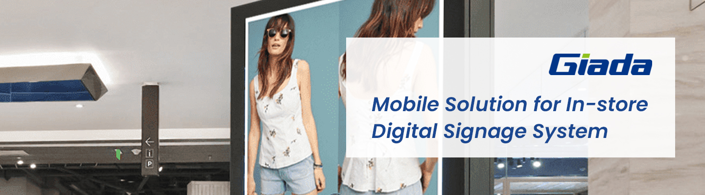 Mobile Solutuions for In-store Digital Signage